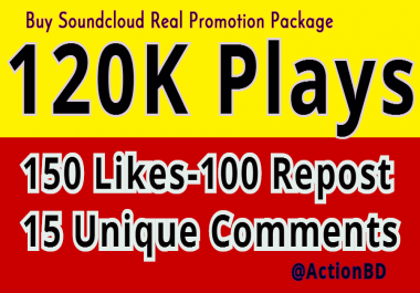 Exclusive Promotion of 120K Soundcloud Safe Play, 150 Likes- 100 Repost and 15 Comments