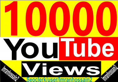 Instant Start Get 10,000+ To 15,000+ HQ Lifetime Guaranteed Youtube High Retention Video Vie ws for your video