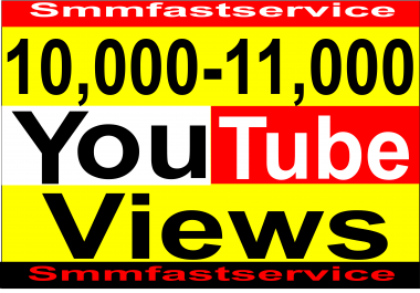 Instant Start 10,000-11,000 Adsence Safe Real & Active youtube Video views for your video