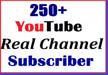 250+ Youtube subscriber non drop super fast delivery just