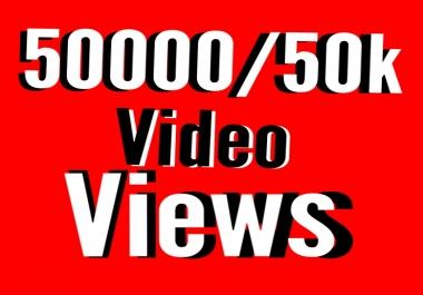 50000/50k High quality video views