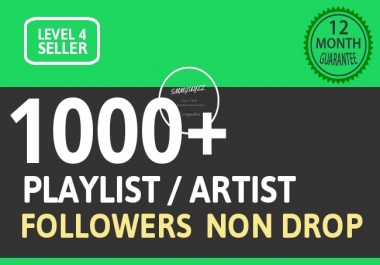 Add Fast 1000+ Playlist Artist Followers Non Drop Guaranteed