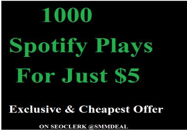 1000 spotify plays fast