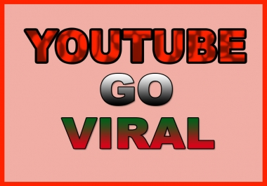 I will make viral your youtube video for low price