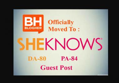 I can publish guest Post on Sheknows DA80+