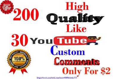 200 High Quality YouTube Like & 30 YouTube Comments