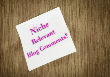 Make 30 Niche Relevant Blog Comment For Your Site