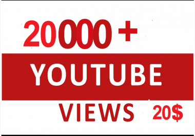 Provide 20000-25000+ Youtube High Retention Non drop views On Your Account