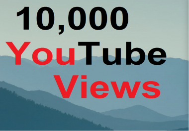 10000 Ultra Safe High Quality YT Views And Good Retention