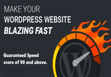 Speed up your WordPress Website and bring a A score (above 90)