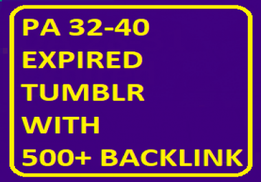 PA 32-40 5 Expired Tumblr Blog with Total 500+ Backlink
