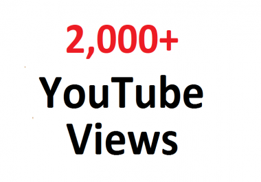 Add 2000+ 2K FAST YouTube views guaranteed