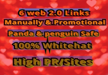 I Will Provide You 6 Web 2.0 backlinlks Panda & Penguin Safe From High PR/Sites