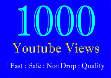 1K or 1000 or 1,000 YouTube Views with extra gig 2k 3k 4k 5k 6k 7k 8k 9k Or 2000 3000 4000 5000 6000 7000 8000 9000 youtube Video Views