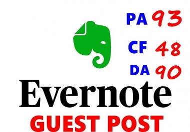 EVERNOTE Authority CHEAP Guest Post - Submit  Permanent High Quality Premium Guest Posts On EVERNOTE Websites with -High TF DA CF PR PA Sites - Benefits Backlinks and Exposure -GUARANTEED Service