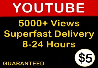 5k or 5000 Quality Youtube Views Likes and Comments