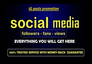 Promote your social media posts  to 30000 people (30k views on video )