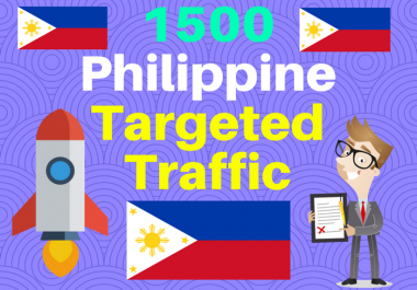 1500 Philippine TARGETED traffic to your web or blog site. Get Adsense safe and get Good Alexa rank