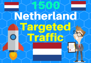 1500 Netherlands TARGETED traffic to your web or blog site. Get Adsense safe and get Good Alexa rank