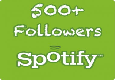 500+ Spotify Followers Safe Drip Feed Delivery
