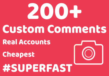 200+ Custom or Random Comments on Photo or Video Instant + Superfast
