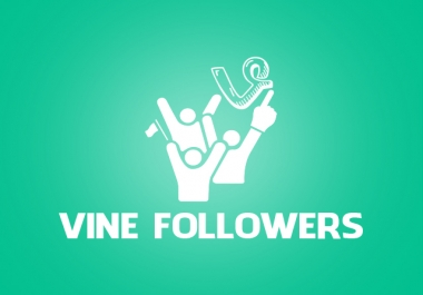 1000+ Vine Followers or Likes Fast Delivery