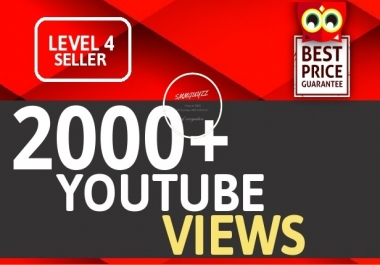 2000+ YouTube VIEWS HIGH RETENTION Instant Start Fully safe Guaranteed