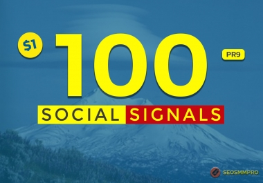 100+ Mixed Social Post Promotions and Signals Boost - Social Signals Backlinks