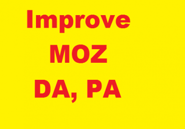 Improve DA, PA of your money site to 20+