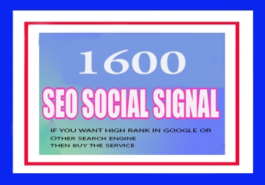 1600 Real And High Quality Social Signals