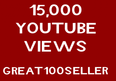 15,000  YouTube  views  or 1,800 YouTube Likes