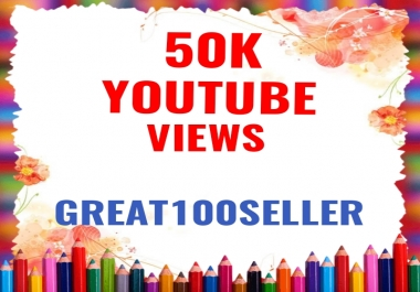 50,000 YouTube Views nomdrop Fast Delivery