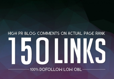 Do Manually 150 High Da Pa Dofollow Blog Comment Backlinks