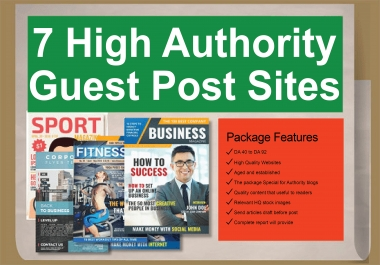 Write & Publish 7X High Authority Guest Post PA/DA TF/CF Dofollow Sites With in Cheap Price