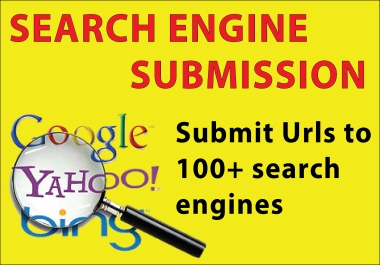 Submit URL To Over 100 Search Engine Submission