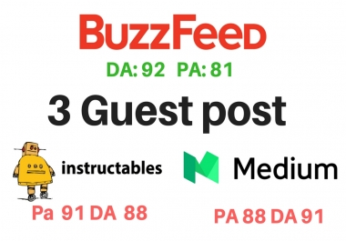 Publish 3 Guest Post On Medium ,Buzzfeed And Instructables