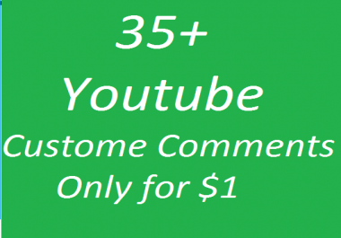 35+ Youtube Custom Comments & 35+ like OR 80+ Subscribers Super fast delivery