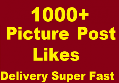 1000+ Social Likes on Pics, Videos, High-quality Promotion faster