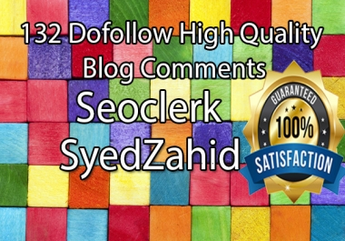 132 SEO blog comments backlinks Manually Done Pr2 to Pr6