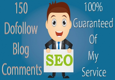 150 High Quality Dofollow Blog Comments Manually