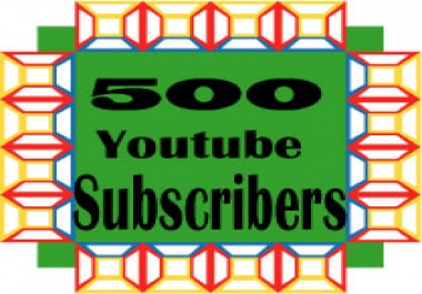 500 High quality Youtube subscribers