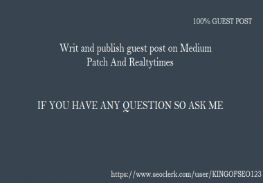 Publish Guest Post On Patch Medium And Realtytimes
