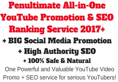 All-in-One YouTube Promotion & SEO Ranking Service 2017+ SEO + Promotion + Engagement Rank Boosting