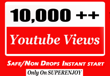 Instant start 10,000 or 12k or 10000 YouTube Views with choice Extra service 1k , 2k , 5k , 10k, 20k, 200k , 1,000 ,2000, 3000, 4000, 5000, 6000, 7000, 8000, 9000, 20000 or 50,000, 50k, 100,000 , 100k