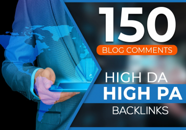 Provide 150 Blog Comments High Da High Pa Backlinks