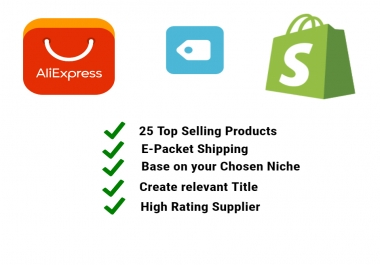 will add 25 Top Selling E-Packet Products from Aliexpress on your Shopify Store