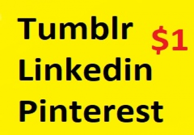 160+ Tumblr or 550+ Linkedin Or  300+ Repin share (tublr like or follow or reblog )