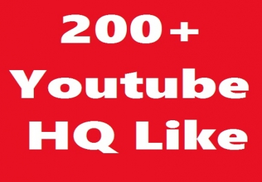 200+ Real YouTube High Quality  Video Likes  Very Fast   Just 1-4 Hours