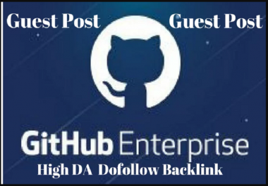write and publish guest Post For You Github Da 97 Dofollow Link