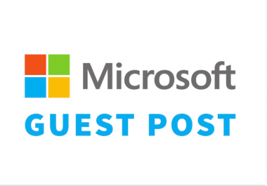 Write and Publish Guest post on Microsoft, DA100, TF78